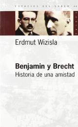 Benjamin y Brecht. Historia de una amistad