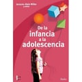 De la infancia a la adolescencia - Miller, Jacques-Alain
