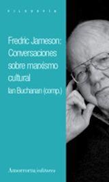 Fredric Jameson: Conversaciones sobre marxismo cultural - Buchanan, Ian