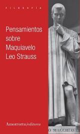 Pensamientos sobre Maquiavelo - Strauss, Leo