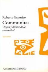 Communitas: Origen y destino de la comunidad. Conloquium - Esposito, Roberto