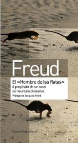 """El """"Hombre de las ratas"""" - Freud, Sigmund"""