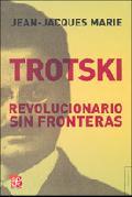 Trotski. Revolucionario sin fronteras