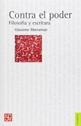 Contra el poder: Filosofía y escritura - Marramao, Giacomo
