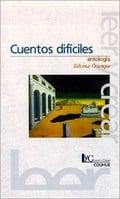 Cuentos difíciles. Antología - Ocampo, Silvina
