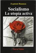 Socialismo. La utopía activa