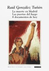 La muerte en Madrid. Las puertas del fuego. 8 documentos de hoy