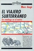 El Viajero Subterráneo