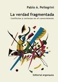 La verdad fragmentada -