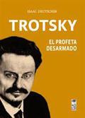 Trotsky. El profeta desarmado - Deutscher, Isaac