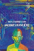 Reflexiones con Jacques Rancière