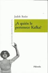 ¿A quién le pertenece Kafka?