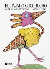 El pájaro cucurucho - Lobel, Arnold
