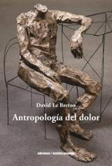 Antropología del dolor - Le Breton, David