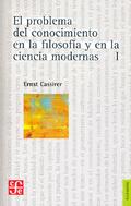 El problema del conocimiento, vol.1 - Cassirer, Ernst