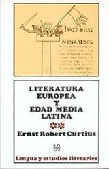 Literatura Europea y Edad Media Latina. Tomo II - Curtius, Ernst Robert