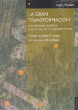La gran transformación. Los orígenes políticos y económicos de nu