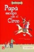 Papá escapó con el Circo - Keret, Etgar