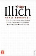 Iván Illich. Obras reunidas I