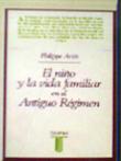 El niño y la vida familiar en el Antiguo Régimen