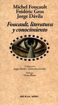 Foucault, literatura y conocimiento