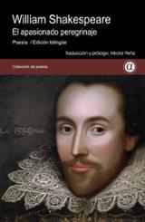 William Shakespeare. El apasionado peregrinaje (Bilingüe)