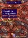 Filosofía de la imaginación. Averroes y el averroísmo - Coccia, Emanuele