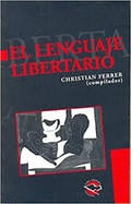 El lenguaje libertario - Ferrer, Christian