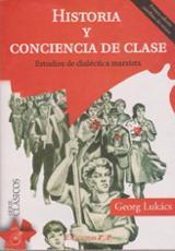 Historia y conciencia de clase. Estudios de dialéctica marxista