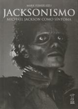 Jacksonismo. Michael Jackson como síntoma - Fisher, Mark (ed.)