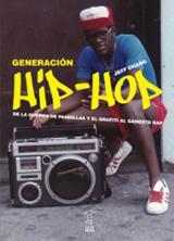 Generación Hip-Hop - Chang, Jeff