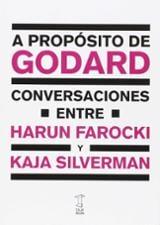 A propósito de Godard. Conversaciones entre Harun Farocki y Kaja