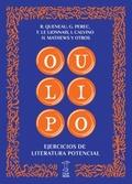OULIPO Ejercicios de Literatura Potencial - Oulipo