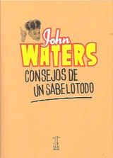 Consejos de un sabelotodo - Waters, John