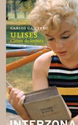 Ulises, claves de lectura - Gamerro, Carlos