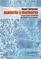 Materia y memoria - Bergson, Henri