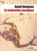 La evolución creadora - Bergson, Henri