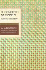 El concepto de modelo. Introducción a una epistemología materiali