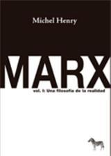Marx. Vol. I. Una filosofía de la realidad