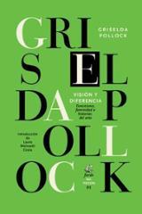 Visión y diferencia - Pollock, Griselda