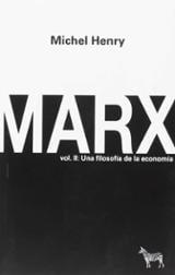 Marx. Vol. II. Una filosofía de la economía