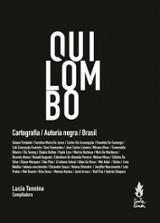 Quilombo. Cartografía / Autoría negra / Brasil