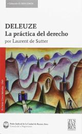 Deleuze. La práctica del derecho