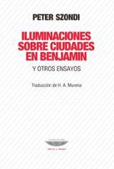 Iluminaciones sobre ciudades en Benjamin - Szondi, Peter