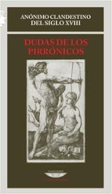 Dudas de los pirrónicos - Anónimo clandestino del siglo XVIII