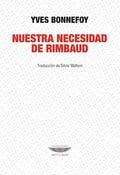 Nuestra necesidad de Rimbaud