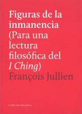 Figuras de las inmanencia - Jullien, François