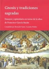 Gnosis y tradiciones sagradas. Ensayos y epistolario en torno de - Nante, Bernardo