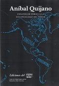 Ensayos en torno a la colonialidad del poder - Quijano, Aníbal