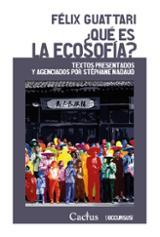 ¿Qué es la ecosofía? - Guattari, Félix